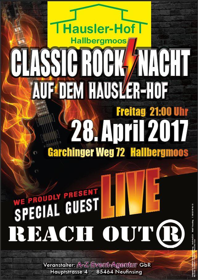 REACH OUT am 28.4.2017 zur Classic Rock Night auf dem Hausler Hof in Halbergmoos
